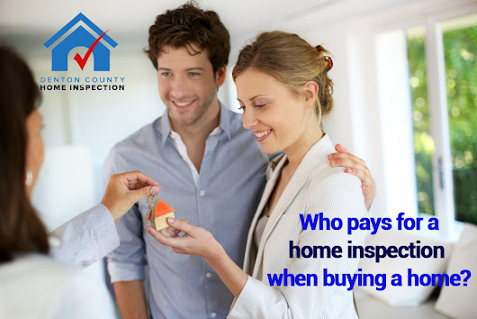 Who Pays for Home Inspection When Buying a Home?