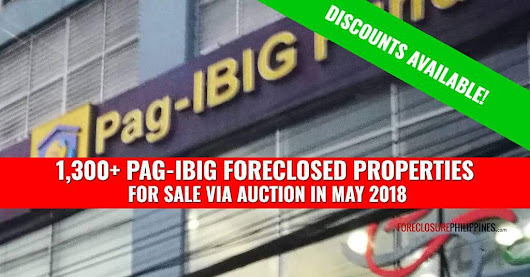 1,364 Pag-IBIG Foreclosed Properties for auction in May 2018