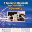 Training Industry Quarterly - Fall 2012 - 5 Gaming Elements for Effective e-Learning