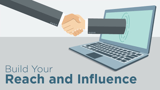 Reach and Influence: Your First Marketing Priority