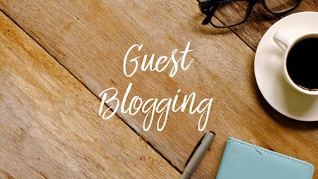 10 Steps to Becoming a Successful Guest Blogger