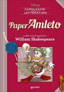 PaperAmleto. Capolavori della letteratura – Walt Disney – Libri