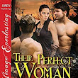 Their Perfect Woman [Men of the Border Lands 15] (Siren Publishing Menage Everlasting) - Kindle edition by Marla Monroe. Literature & Fiction Kindle eBooks @ Amazon.com.