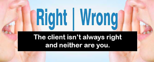 The client isn't always right and neither are you | Ridgemoor Media