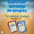 Writing Prompts Summer Bundle for Grades 1-3 Summer Review