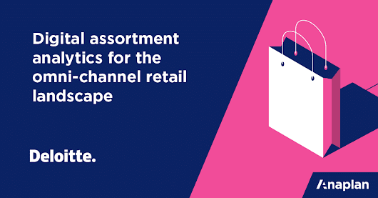 Why digital assortment planning is key to retail success | Anaplan
