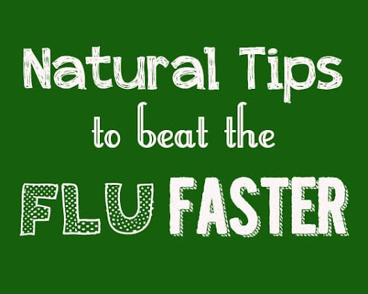 How to Beat the Flu Faster | Wellness Mama
