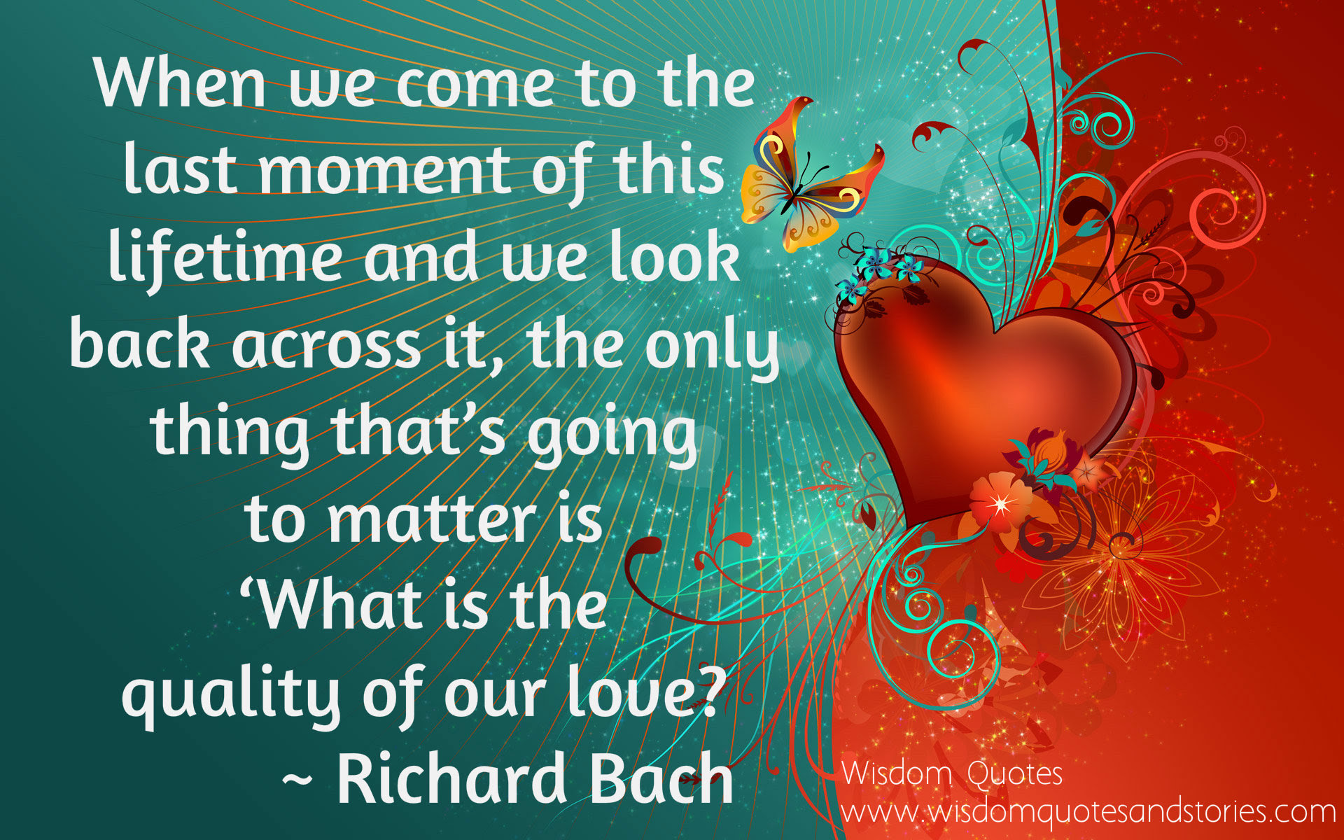 What Is The Quality Of Our Love Wisdom Quotes Stories