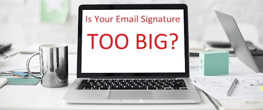 Email Signature Size - How to Keep It Small, and Why | ZippySig