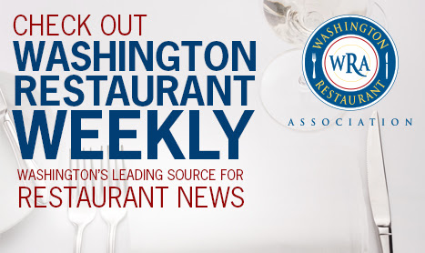 Washington Restaurant Weekly: WRA/WLA merger update: joining forces to provide greater value for members