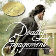Award Winning Deadly Engagement: A Georgian Historical Mystery by Lucinda Brant