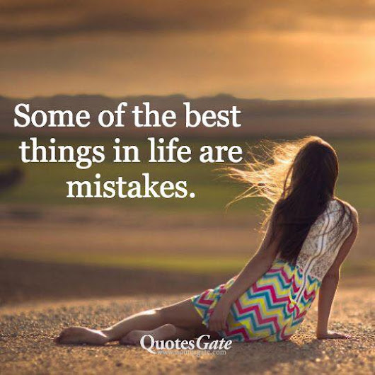 Mistakes Are Not Final Unless You Allow Them To Be