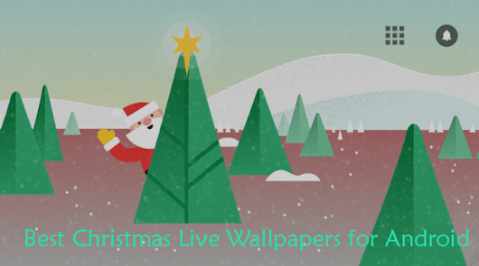 10 Best Christmas Live Wallpapers for Android - 2016 | Android Booth