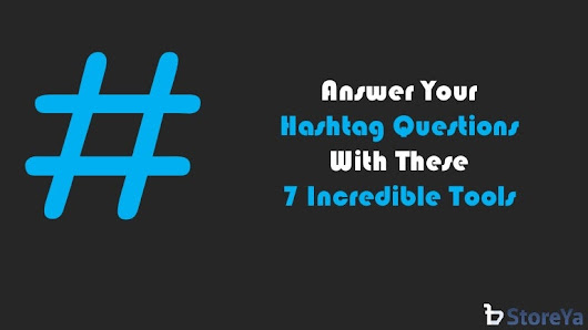 7 Hashtag Tools any business owner should get to know!