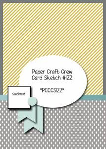 Paper Craft Crew Card Sketch 122 for week starting Dec. 16, 2014. #papercraftcrew #stampinup #cardsketch #papercrafts