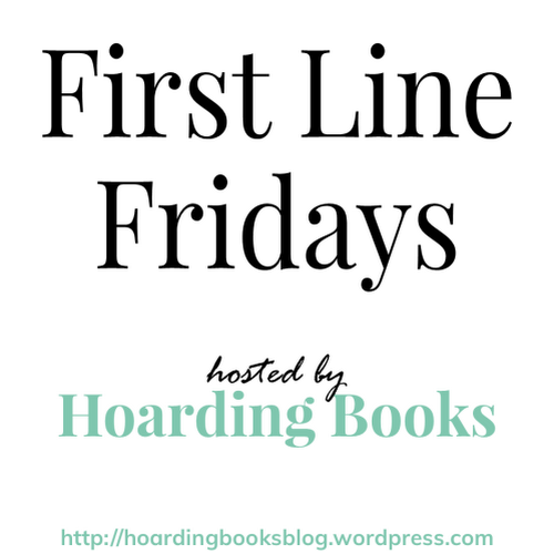 BLOGWORDS – Friday 16 November 2018 – FIRST LINE FRIDAY – THE UNFINISHED GIFT by DAN WALSH