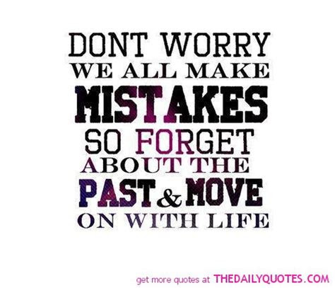 Forgetting Past Mistakes Quotes
