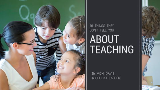 things they don't tell you about teaching