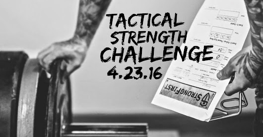 Tactical Strength Challenge - StrongFirst