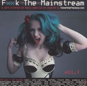 Compilation - Fxxk The Mainstream Vol. 1