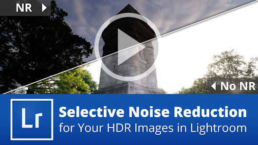 Selective Noise Reduction for Your HDR Images in Lightroom - farbspiel photography