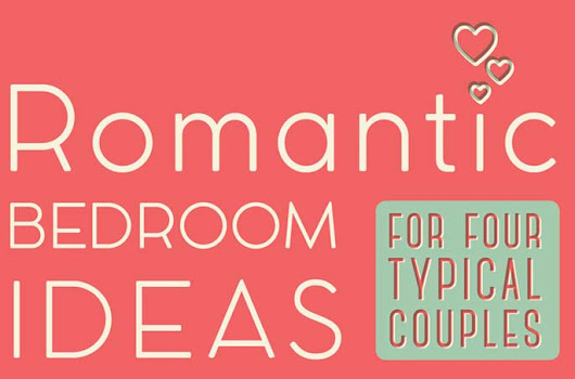 Romantic Bedroom Decor Ideas For Four Typical Couples [Infographic]