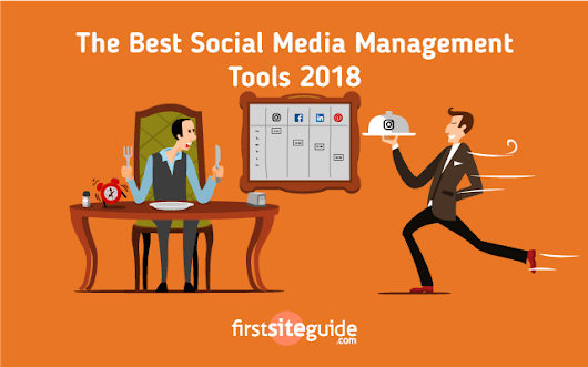 The Ultimate List of The Best Social Media Management Tools 2018