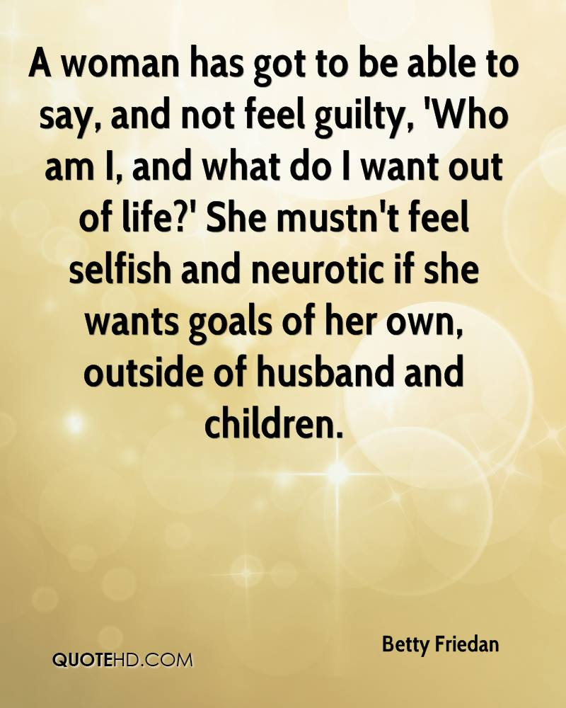 Betty Friedan Husband Quotes Quotehd