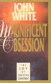 Cover of: Magnificent obsession by White, John