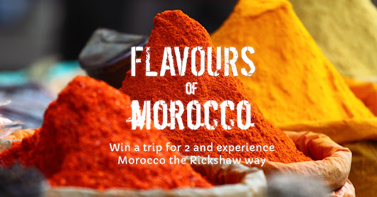 Win a 7 day trip to Morocco for 2 - Enter our competition | Rickshaw Travel