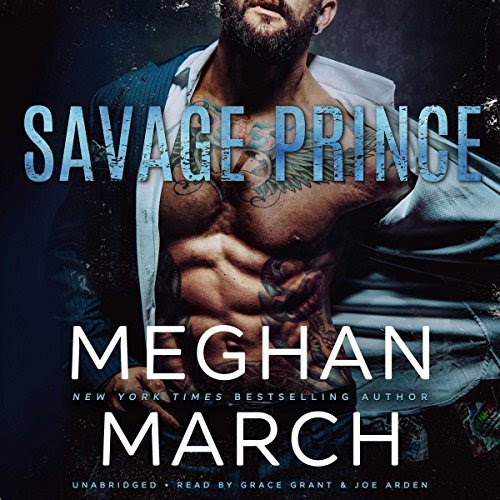 Audiobook Review: SAVAGE PRINCE by New York Times Bestselling Author MEGHAN MARCH, Narrated by Grace Jones and Joe Arden @meghan_march @InkslingerPR