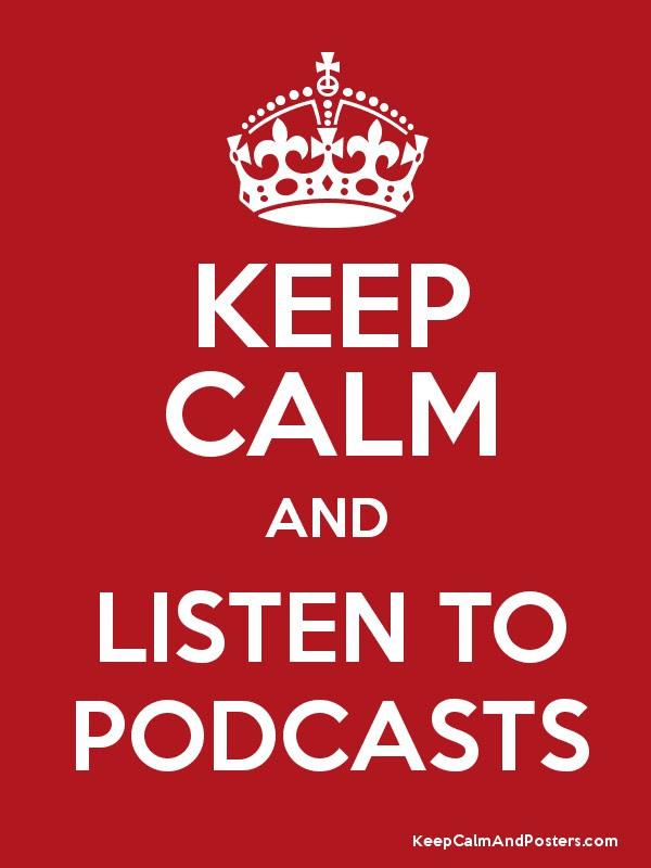 Image result for podcasts stay calm and listen