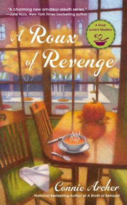 A Roux of Revenge (Soup Lover's Mystery Series #3)
