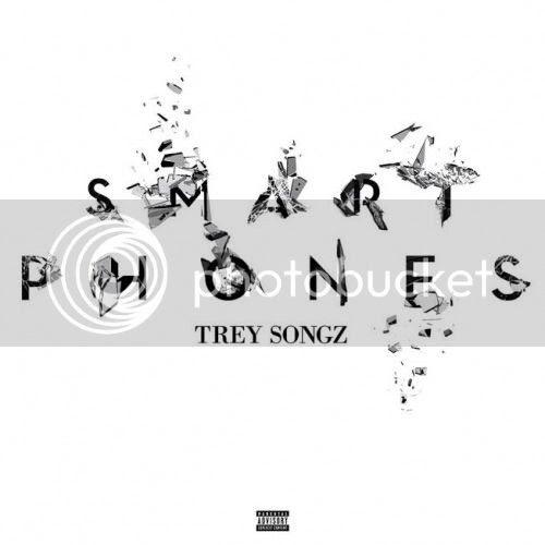 New Music: Trey Songz – 'Smart Phones'...