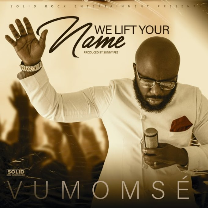 Watch The Music Video For 'We Lift Your Name' By Vumonmse
