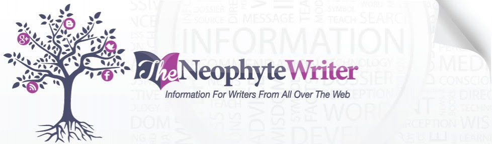 The Neophyte Writer
