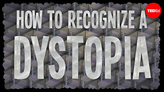 How to recognize a dystopia - Alex Gendler - YouTube