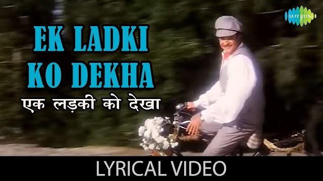 Ek Ladki Ko Dekha Lyrics in Hindi - 1942 A Love Story