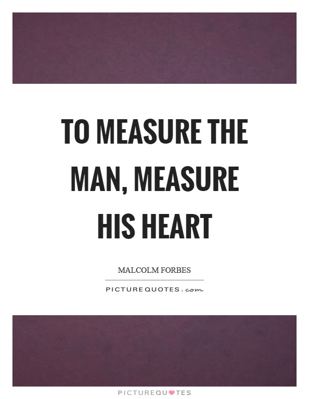 Measure Of A Man Quotes Sayings Measure Of A Man Picture Quotes