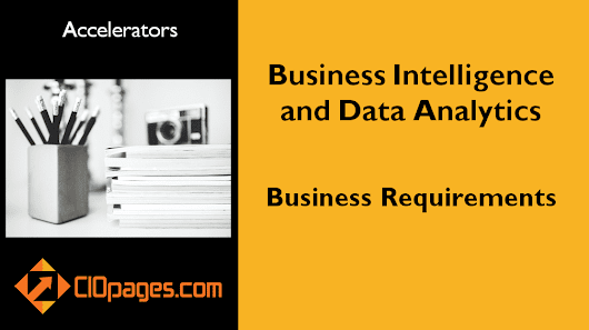 Business Intelligence and Data Analytics Transformation – Business Requirements
