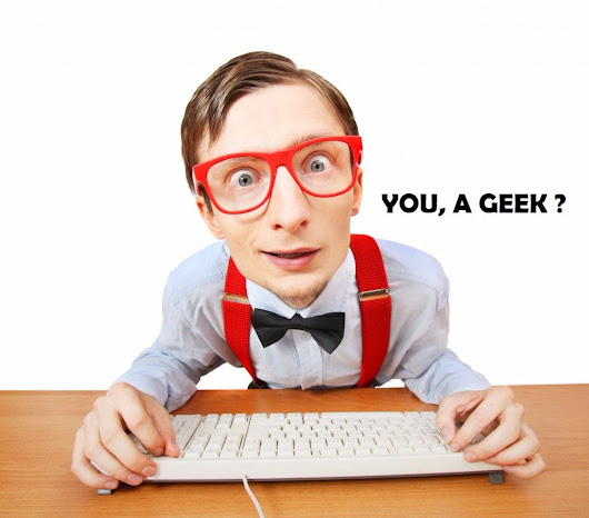 You, A Geek ? 10 Signs You Know You Are A Geek - GizmoBase