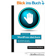 WordPress absichern: Ein Leitfaden für mehr Sicherheit in WordPress eBook: Stefan Birkmeier: Amazon.de: Kindle-Shop
