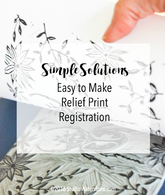 Simple Solutions: Easy to Make Relief Print Registration
