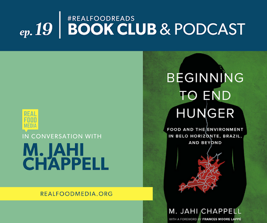 Catch an interview with MJC on Beginning to End Hunger, on this month's #RealFoodReads podcast!
