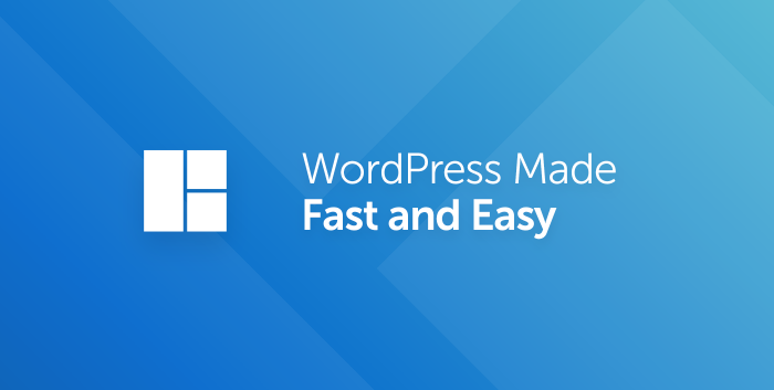 WordPress Made Fast and Easy