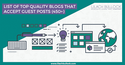 List of top quality blogs that accept guest posts (450+ in 20 categories)