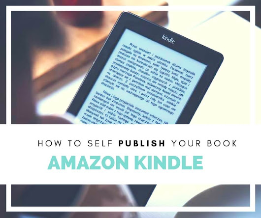 How to Self-Publish Your Book on Amazon Kindle for Free | Write Freelance