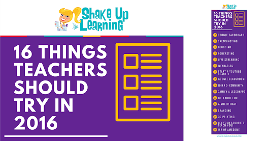 16 Things Teachers Should Try in 2016 [infographic] | Shake Up Learning