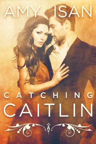 Catching Caitlin (New Adult Romance) by Amy Isan