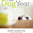 THE DOG YEAR BY ANN GARVIN: BOOK REVIEW
